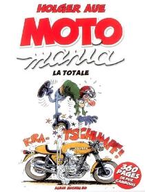 Motomania : la totale - HolgerAue