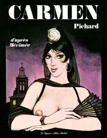 Carmen : d'après Mérimée - GeorgesPichard