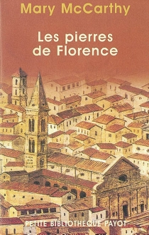 Les pierres de Florence - Mary McCarthy