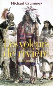 Les voleurs de rivière - MichaelCrummey