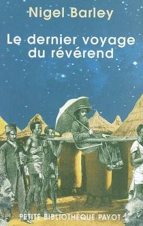 Le dernier voyage du révérend - NigelBarley