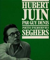 Hubert Juin - GuyDenis