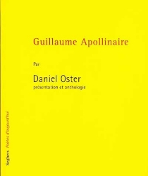 Guillaume Apollinaire - Daniel Oster