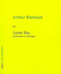 Arthur Rimbaud - LionelRay