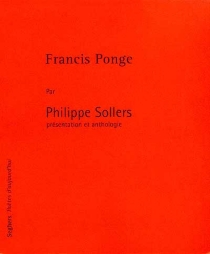 Francis Ponge - PhilippeSollers