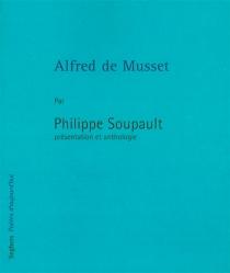 Alfred de Musset - PhilippeSoupault