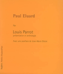Paul Eluard - Louis Parrot