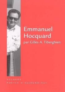 Emmanuel Hocquard - Gilles A.Tiberghien