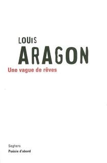 Une vague de rêves - LouisAragon