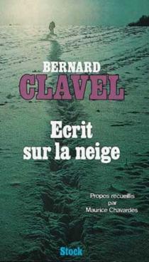 Ecrit sur la neige - BernardClavel