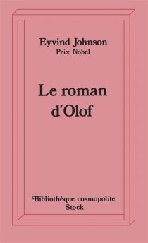Le roman d'Olof - EyvindJohnson
