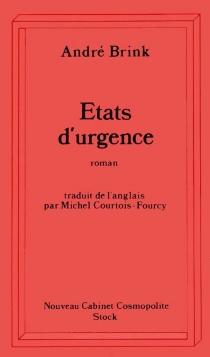 Etats d'urgence : notes pour une histoire d'amour - AndréBrink