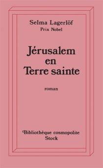 Jérusalem en Terre sainte - SelmaLagerlöf
