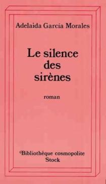 Le Silence des sirènes - AdelaidaGarcía Morales