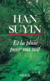 La Chine : autobiographie, histoire - SuyinHan