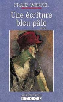 Une écriture bleu pâle - FranzWerfel