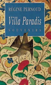 Villa paradis - Régine Pernoud