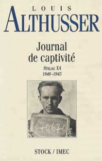 Journal de captivité - Louis Althusser