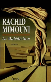 La Malédiction - Rachid Mimouni
