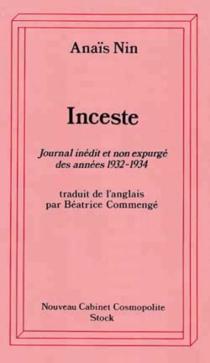 Inceste : tiré du Journal de l'amour : journal inédit et non expurgé des années 1932-1934 - AnaïsNin