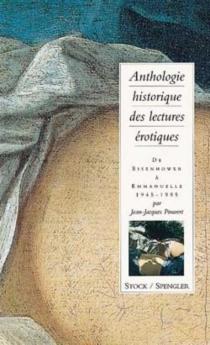Anthologie historique des lectures érotiques -