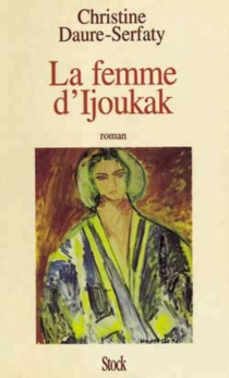 La femme d'Ijoukak - ChristineDaure-Serfaty