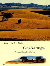 Gens des nuages - Jean-Marie GustaveLe Clézio