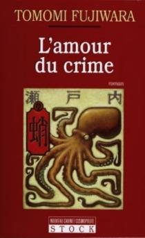 L'amour du crime - TomomiFujiwara