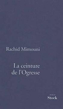 La ceinture de l'ogresse - RachidMimouni