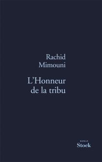 L'honneur de la tribu - RachidMimouni