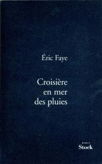 Croisière en mer des pluies - ÉricFaye