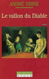 Le vallon du diable - AndréBrink