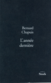 L'année dernière - BernardChapuis
