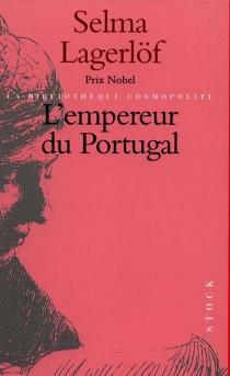 L'empereur du Portugal - SelmaLagerlöf