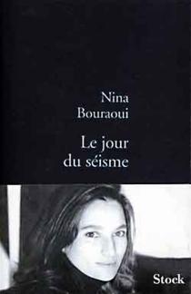 Le jour du séisme - NinaBouraoui