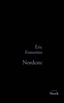 Nordeste - ÉricFottorino