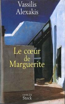 Le coeur de Marguerite - VassilisAlexakis