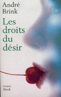 Les droits du désir - AndréBrink