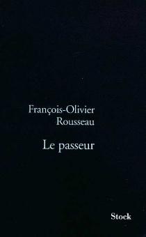 Le passeur - François-OlivierRousseau