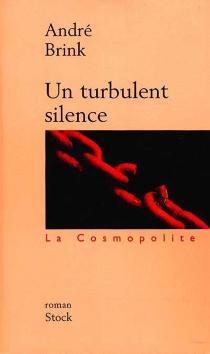 Un turbulent silence - AndréBrink