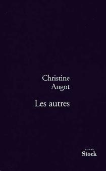 Les autres - ChristineAngot