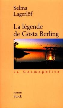 La légende de Gösta Berling - SelmaLagerlöf