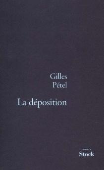 La déposition - GillesPétel
