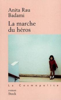 La marche du héros - Anita RauBadami