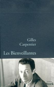 Les bienveillantes - GillesCarpentier