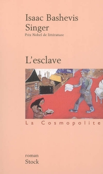 L'esclave - Isaac BashevisSinger