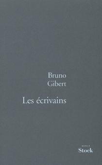 Les écrivains - BrunoGibert
