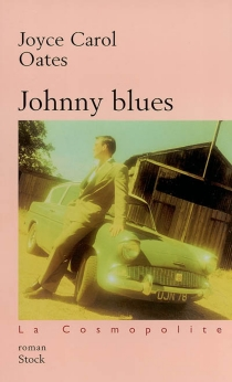 Johnny blues - Joyce Carol Oates