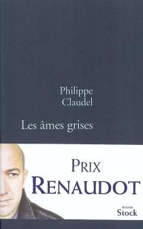 Les âmes grises - PhilippeClaudel