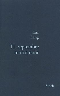 11 septembre mon amour - LucLang